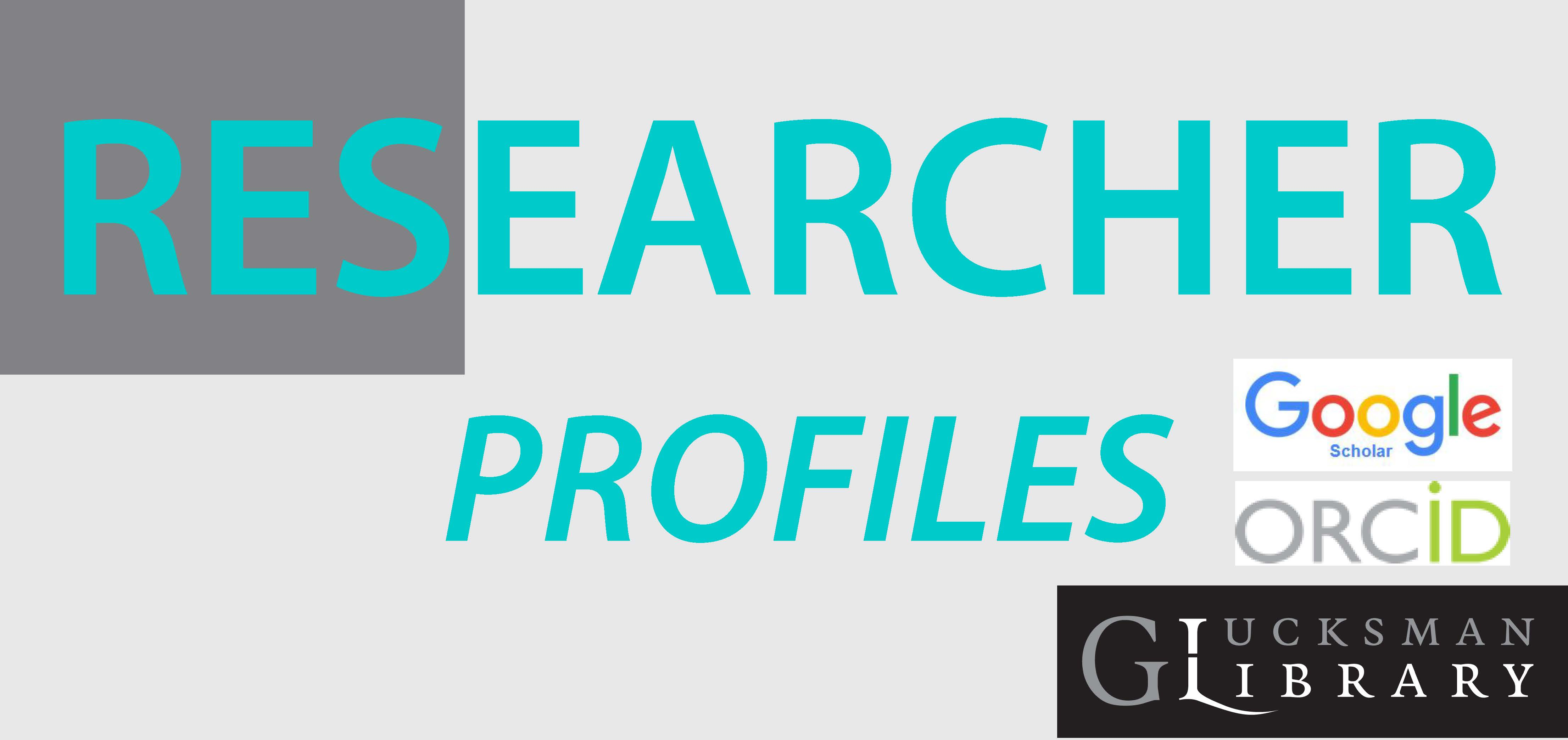 Researcher Profiles: How to create ORCID & Google Scholar profiles