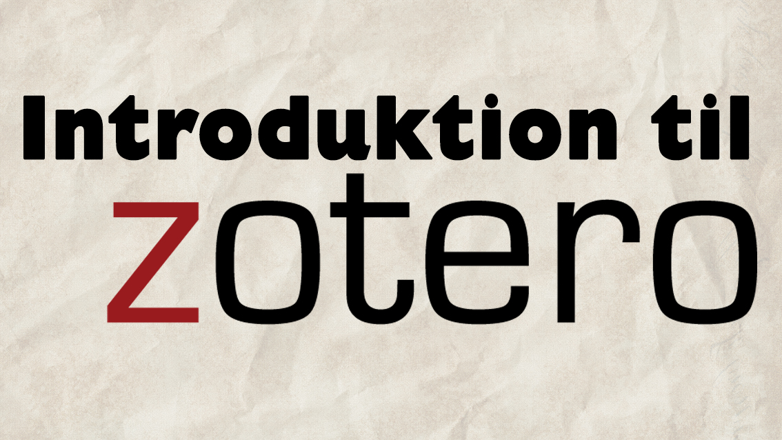 Introduktion til Zotero