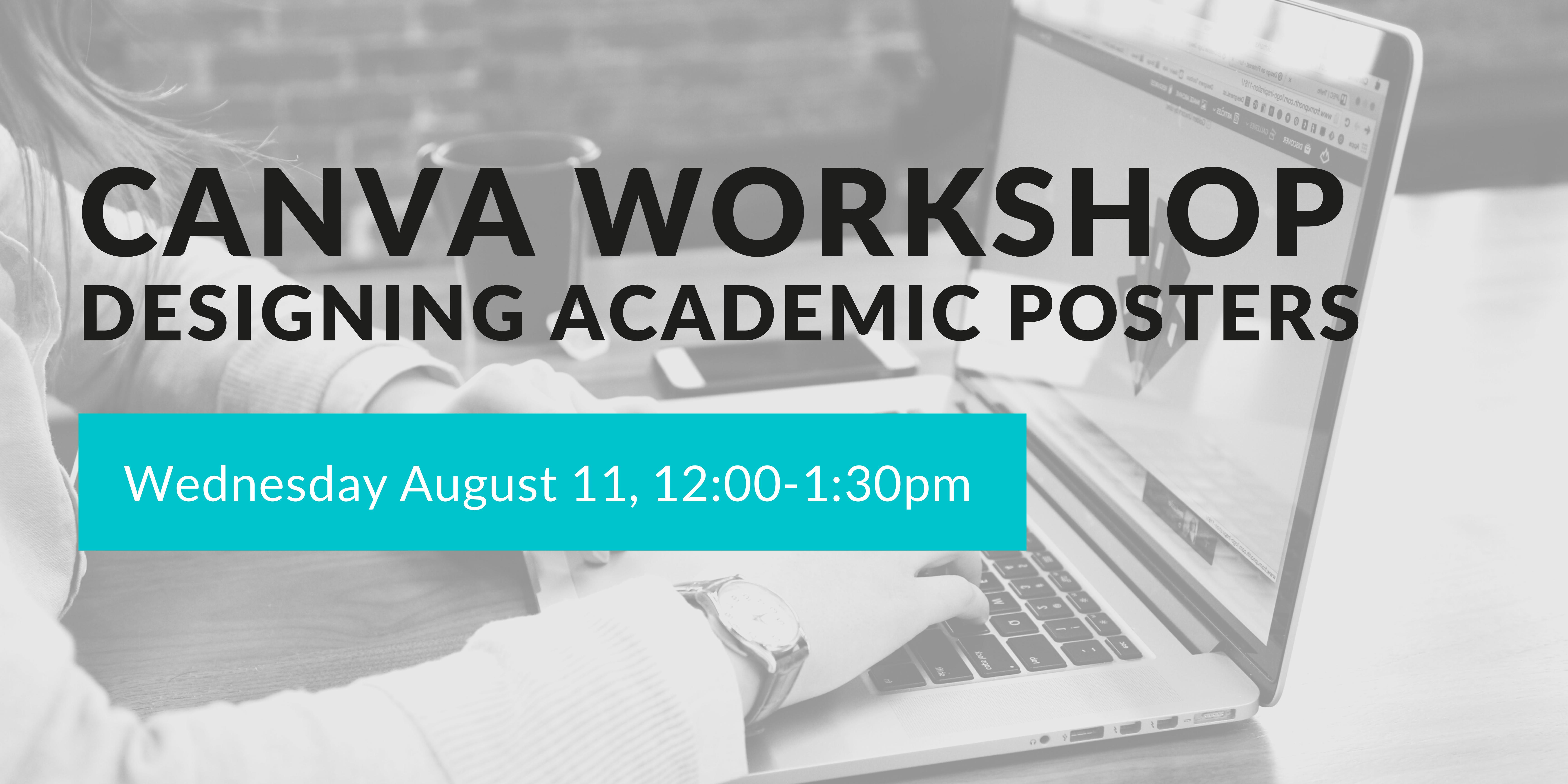 Canva Workshop - Designing Academic Posters