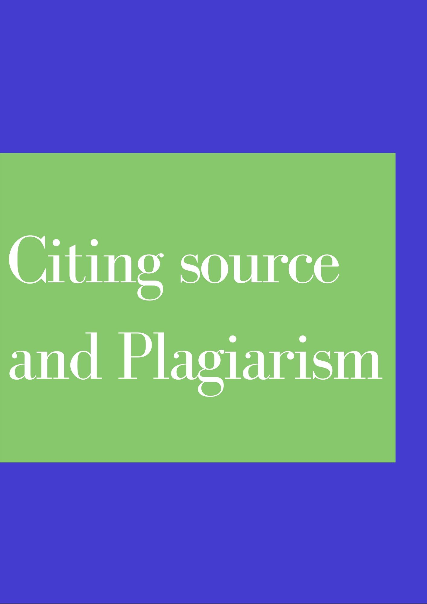 [PHYS 395] Citing Sources and Avoiding Plagiarism
