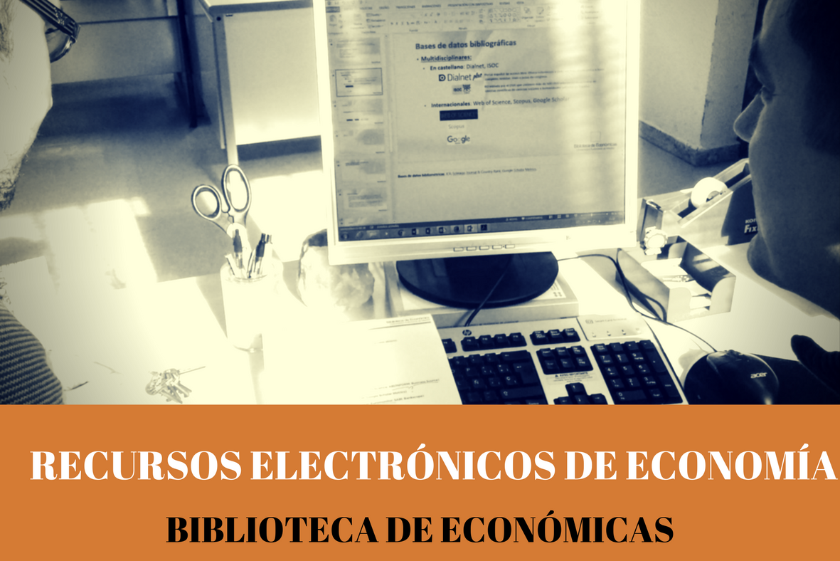 Recursos Electrónicos en Economía y Empresa para grado
