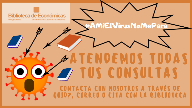 Bib. Económicas #AMíElVirusNoMePara: Atendemos tus consultas