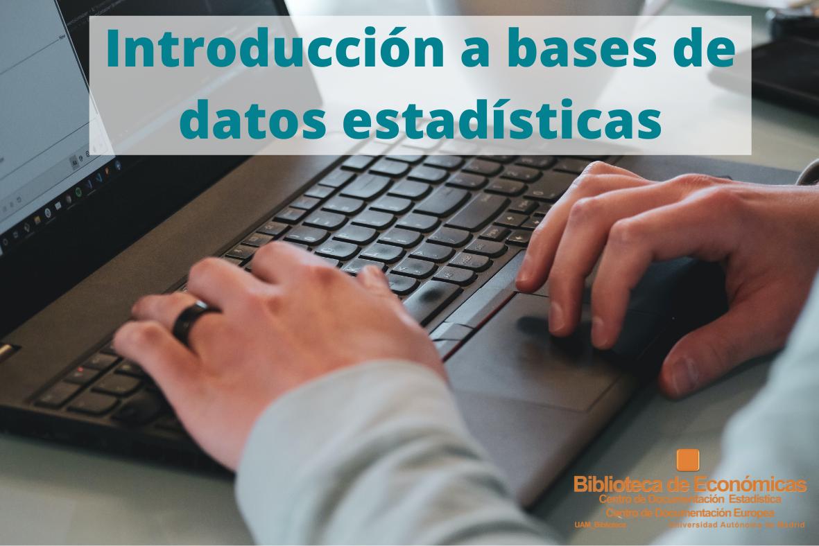 Introducción a bases de datos estadísticas