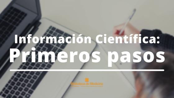 Información Científica: Primeros pasos