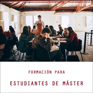 Sesión de formación para estudiantes de Máster
