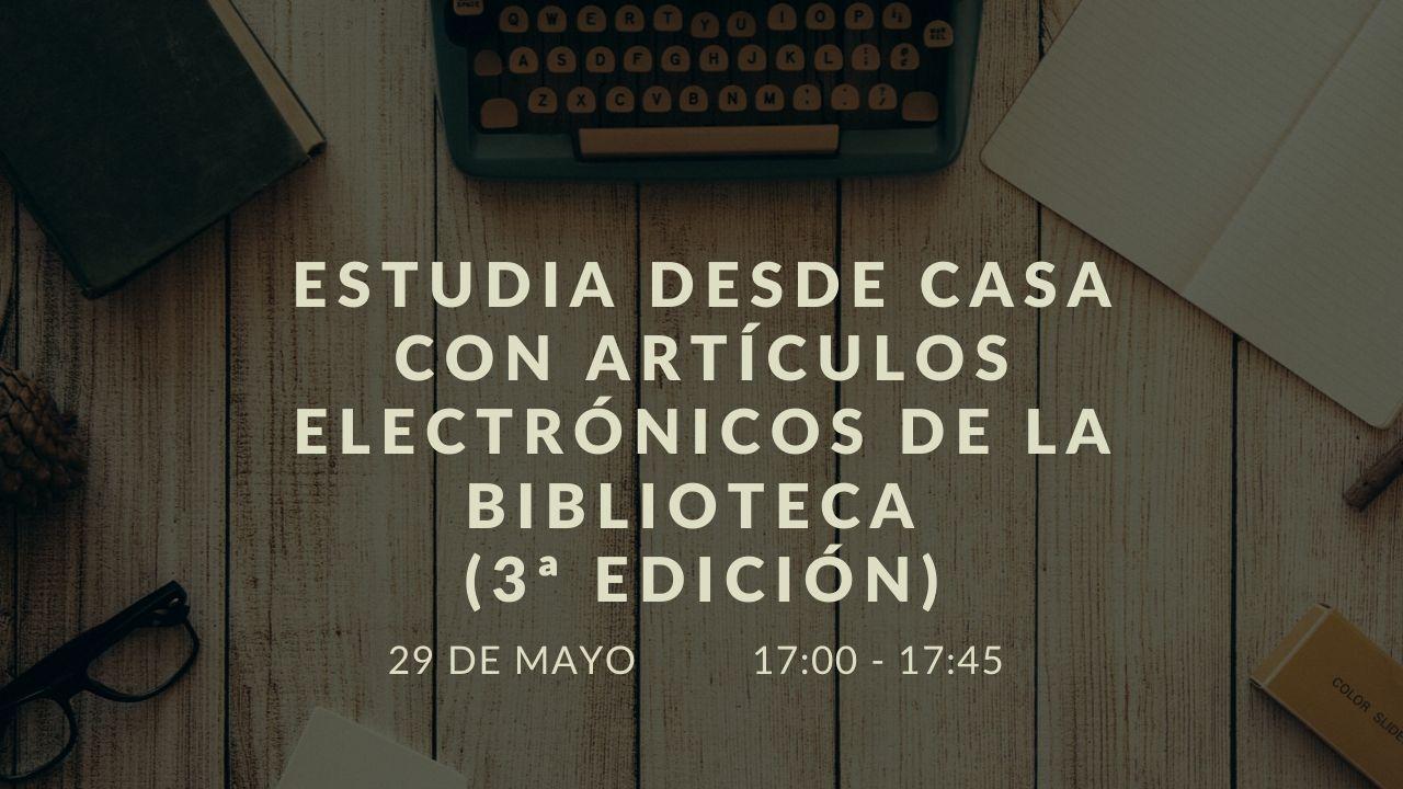 Estudia desde casa con artículos electrónicos de la biblioteca (3ª edición)